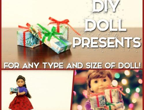 DIY Doll Presents – For Any Type and Size of Doll!