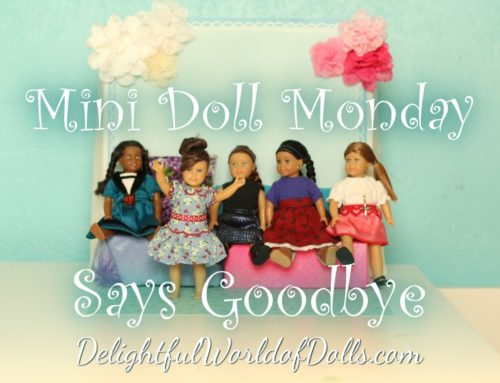 Mini Doll Monday Says Goodbye