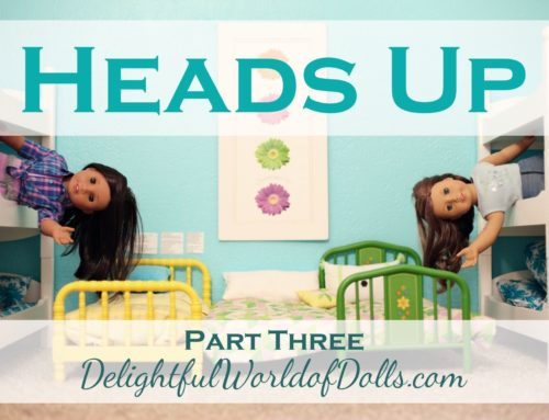 Heads Up – Part Three