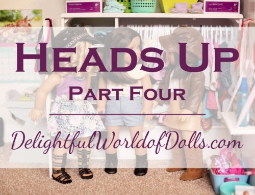 Heads Up – Part Four