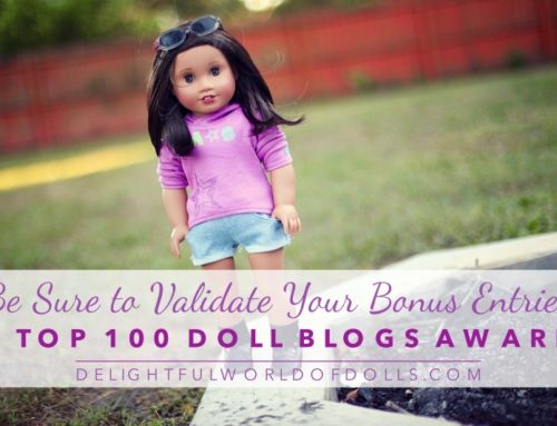 Be Sure to Validate Your Bonus Entries + Top 100 Doll Blogs Award