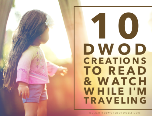 10 DWOD Creations to Read & Watch While I'm Traveling
