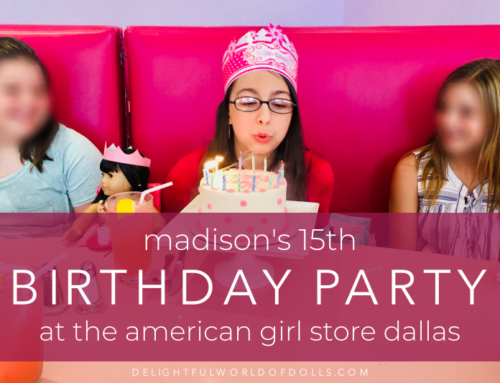 Madison's 15th Birthday Party at the American Girl Store Dallas