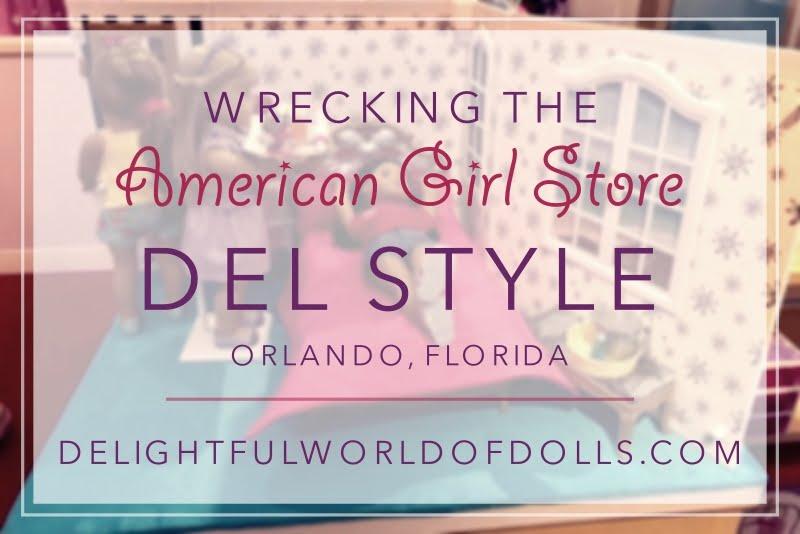 Wrecking the American Girl Store — Del Style — Orlando, Florida