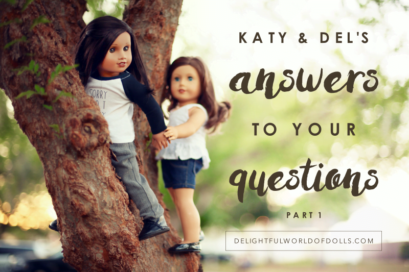 Katy and Del's Answers to Your Questions – Part 1